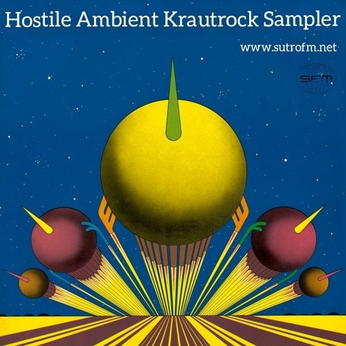 Its Own Infinite Flower - Hostile Ambient Krautrock Sampler - 7/5/21