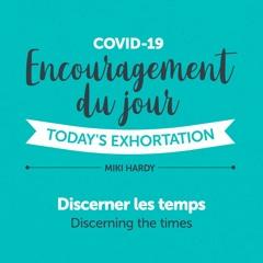 Coronavirus Jour 02   Discerner les temps   Miki Hardy