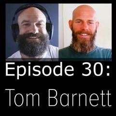 Impaired Grappler Podcast 30 - Tom Barnett