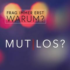 Frag immer erst WARUM? - Mut los 14/14 - Lothar Krauss