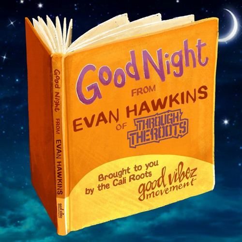 Goodnight Moon (Read By Evan Hawkins Of Through The Roots)