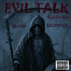 Lyndon Kat-Evil Talk [The Blood Sacrifice].mp3