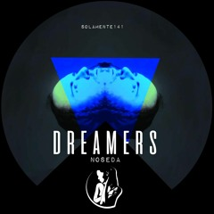 Noseda - Dreamers  (preview)
