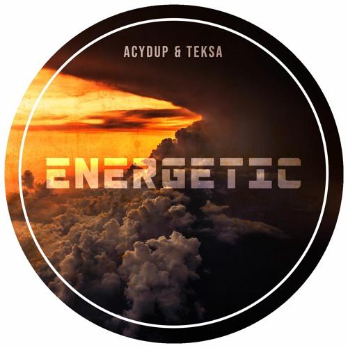 Acydup & Teksa - Energetic
