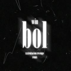 Wiu - ból ( xxxtentacion - revenge remix)