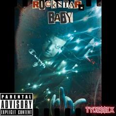 Rockstar. Baby