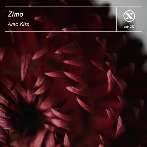 Premiere: Zimo - Amo Kiss [Subdrive]