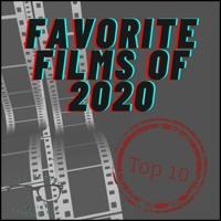 Top 10 Favorite Films of 2020