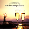 Dinner Party Music