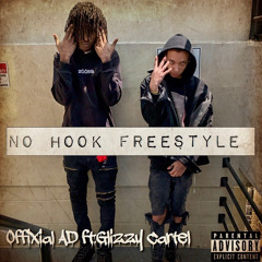 no hook freestyle(feat Glizzy Cartel)
