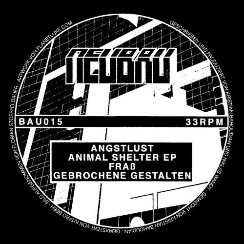 AngstLust - Animal Shelter EP - BAU015