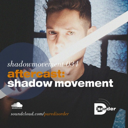 aftercast:shadow movement 034