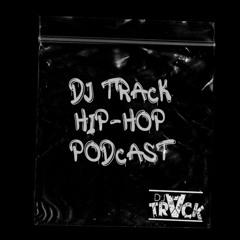 Best Hip-Hop podcast #4 -  DJ Track 🇺🇸