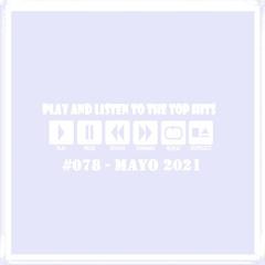 Miguel H - Top Hits #078 - Mayo 2021 [Descarga Gratis]