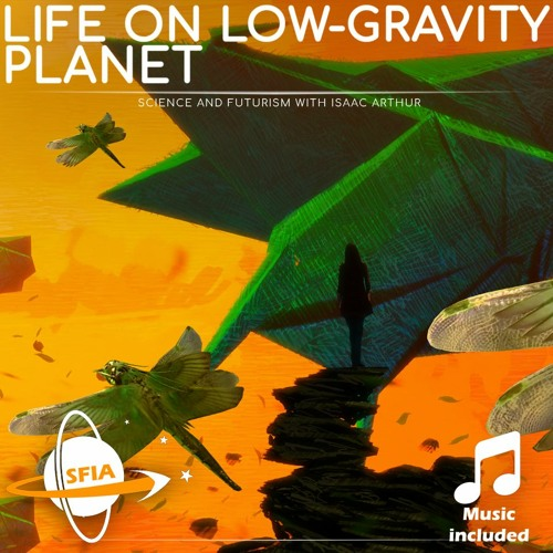 Life On A Low Gravity Planet