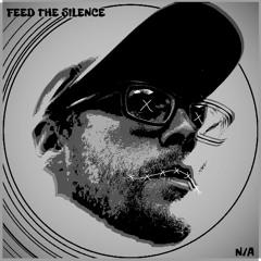 Feed the Silence