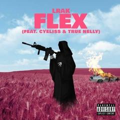 Flex Ft Cyeliss & True Nelly (Prod By EPIK THE DAWN)