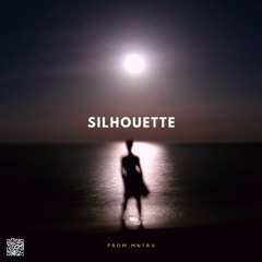 [FREE] Silhouette (prod.by MNTRV)