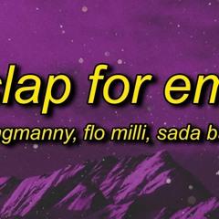 YungManny, Flo Milli - Clap For Em' TikTok Remix ft Sada Baby | he love when i clap for him