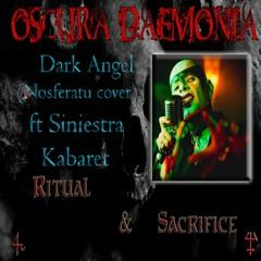 Oscura Daemonia - Dark Angel (Nosferatu Cover Ft. Siniestra Kabaret