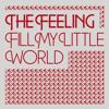 Fill My Little World