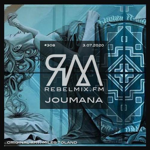 Rebel Mix #308 feat Joumana