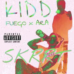 +SKRRT~ x Kidd Ara (prod. C Philly)
