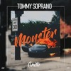 Download Tommy Soprano - Monster Mp3