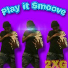 Play It Smoove (prod.Bysav)