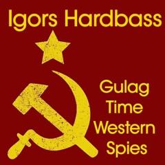 Gulag Time Western Spies (Sergejs Kvass Remix)