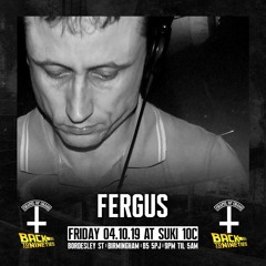 Fergus w/ MCs Ribbz & Frostie @ Chapel Of Chaos 'Back To The 90s' 04.10.19