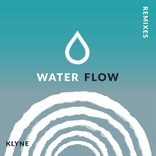 Klyne - Water Flow (Basecamp Remix)