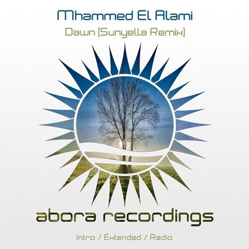 Mhammed El Alami - Dawn (Sunyella Remix)