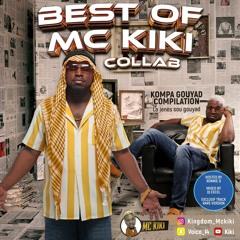 BEST OF MC KIKI COLLAB VOL.2 MIXED BY DJ EXCEL