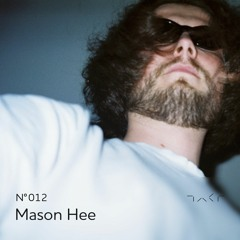 Takt.012 - Mason Hee   08.03.21