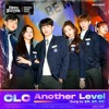 Download CLC - Another Level (Sung by 승희, 승연, 예은) [Be My Boyfriend - 오늘부터 계약연애 OST] Mp3