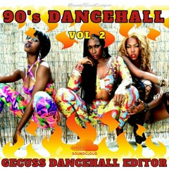 90s DANCEHALL VOL 2