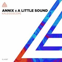 Annix x A Little Sound - Kaleidoscope
