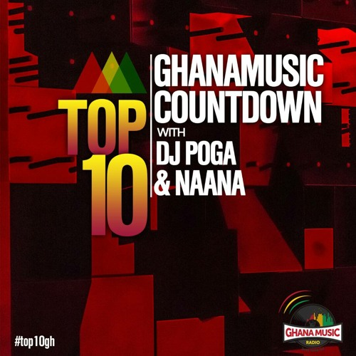 Ghana Music Top 10 Countdown(Week #11)2021