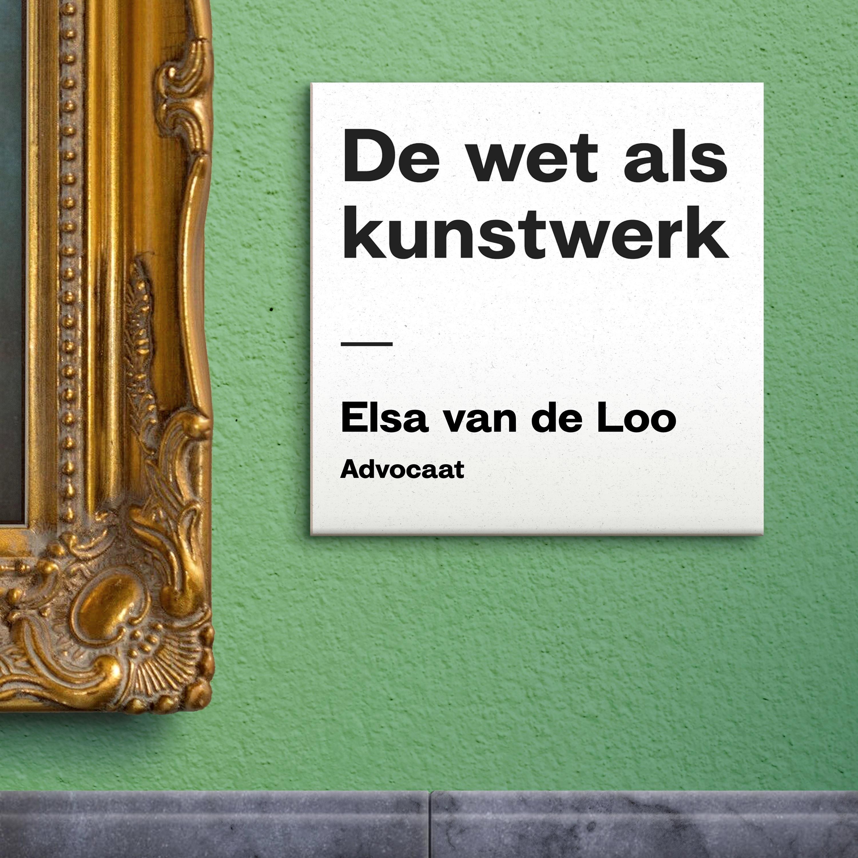 S01E07: Geloof in de rechtsstaat met Elsa van de Loo