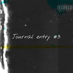 Journal Entry #3 (ft Keisha)