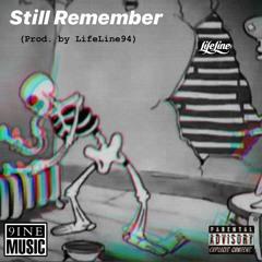 STILL REMEMBER