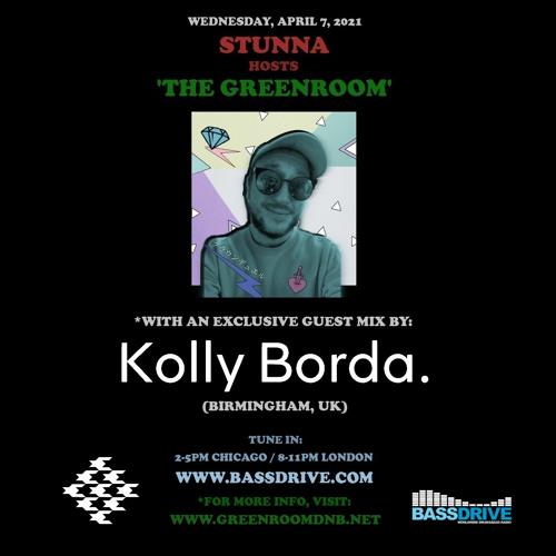 STUNNA - Greenroom DNB Show (Kolly Borda Guest Mix) (07/04/2021)