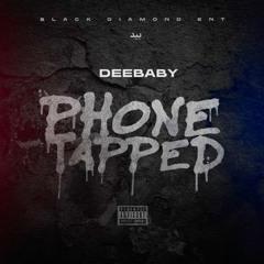 DeeBaby - Phone Tapped