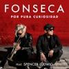 Por Pura Curiosidad (feat. Spencer Ludwig)