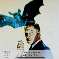 Music for Films, Box Set - The Shadow of the Bat - part two
