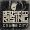 Bad Seed Rising