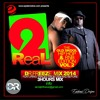 Download 2Real VOL.2 The Old Skool Hip Hop & Rnb edition 2002 & B4 Mix (clean mix) Mp3