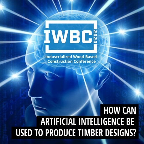 How Can Artificial Intelligence be Used to Produce Timber Designs?