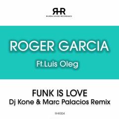 """RHR004 Roger Garcia Ft. Luis Oleg """"Funk Is Love (Dj Kone & Marc Marc Palacios)"""" Peview"""